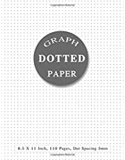 Dotted Paper 8.5 X 11: Dotted Notebook Paper Letter Size   Bullet Dot Grid Graphing Pad Journal With Page Numbers For Drawing & Note Taking