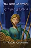 The Land of Elyon book #5: Stargazer (Volume 5)