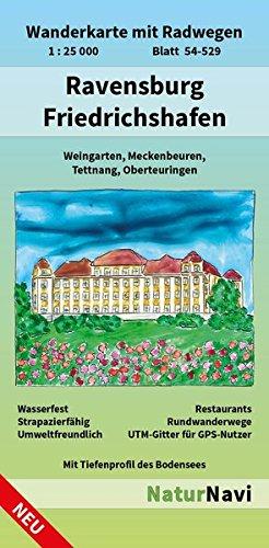Ravensburg - Friedrichshafen: Wanderkarte mit Radwegen, Blatt 54-529, 1 : 25 000, Weingarten, Meckenbeuren, Tettnang, Oberteuringen (NaturNavi Wanderkarte mit Radwegen 1:25 000)