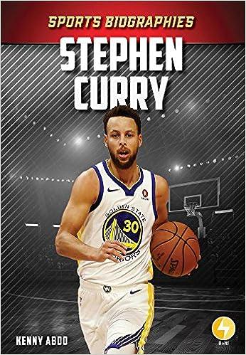 e07e820601b39 Stephen Curry (Sports Biographies): Kenny Abdo: 9781532124815 ...