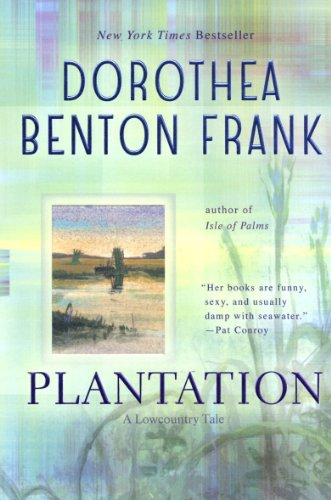 Plantation (Lowcountry Tales Book - Women Plantation