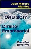 eBook OAB - Direito Empresarial - 2017: Questões com gabarito oficial atualizadonull