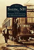 Salem, NH, Volume II, Douglas W. Seed and Katherine Khalife, 0738587095