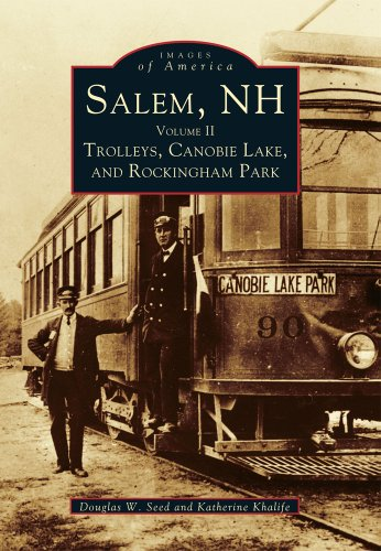 2: Salem, NH: Volume II Trolleys, Canobie Lake, and Rockingham Park (Images of - Parks Rockingham