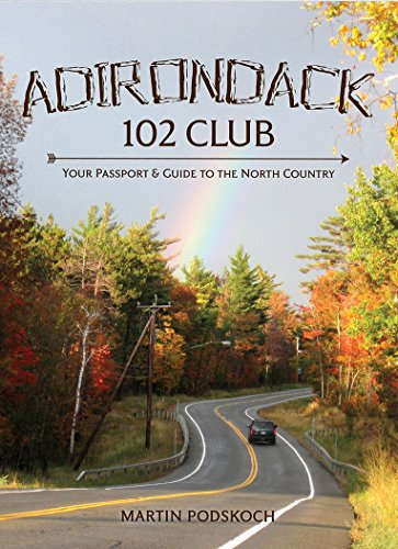 Adirondack 102 Club: Your Passport To The North Country