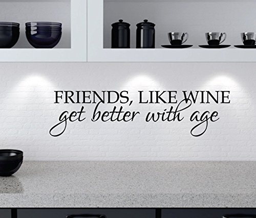 kiskistonite Wall Sticker - Friends & Wine | Funny Wall Decal Quote | Friends like wine get better with age | Kitchen Wall Decor | Wine Quote Saying 180w x 45.5h cm, for Bedroom -