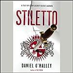 Stiletto: A Novel | Daniel O'Malley