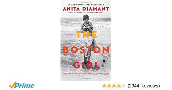 The Neighborhood Effect Boston Review >> Amazon Com The Boston Girl A Novel 9781439199367 Anita Diamant