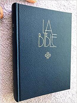 Amazon Fr La Bible Ancien Et Nouveau Testament En