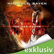 Tag der Rache (Ghostwalker 6) | Michelle Raven