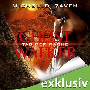 Tag der Rache (Ghostwalker 6) Hörbuch