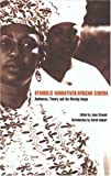 img - for Symbolic Narratives / African Cinema: Audiences, Theory and the Moving Image by Edited by June Givanni (2001-11-01) book / textbook / text book
