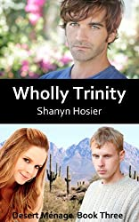 Wholly Trinity (Desert Ménage Book 3)