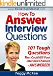 How to Answer Interview Questions: 10...