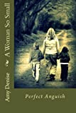 A Woman So Small, Amy Denise, 1475151675