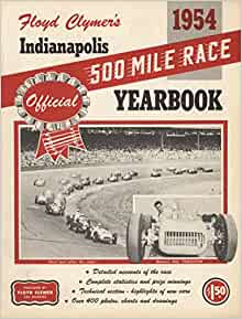 Floyd Clymer's 1954 Indianapolis 500 Mile Race Official ...