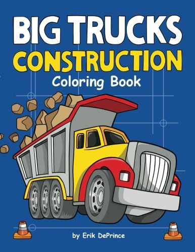 Big Trucks Construction Coloring Book ()