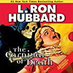 The Carnival of Death | L. Ron Hubbard
