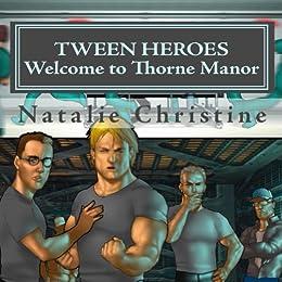 Tween Heroes: Welcome to Thorne Manor