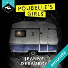 Poubelle's Girls | Livre audio Auteur(s) : Jeanne Desaubry Narrateur(s) : Manon Jomain