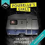 Poubelle's Girls | Jeanne Desaubry