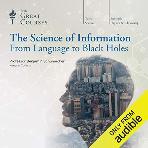 Black Recording - The Science of Information: From Language to Black Holes