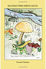Sluggo the Smug Slug Paperback