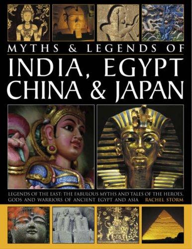 Read Online Myths & Legends Of India, Egypt, China & Japan pdf