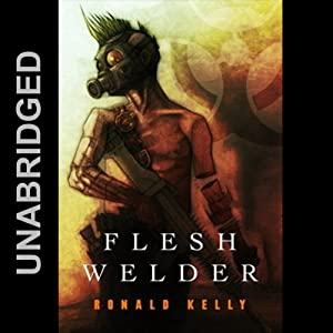 Flesh Welder Audiobook