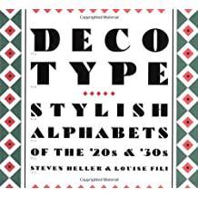 Deco Type: Stylish Alphabets from the '20s and '30s (Art Deco Design)