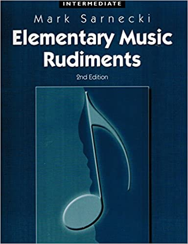 Elementary music rudiments 2nd edition intermediate mark sarnecki elementary music rudiments 2nd edition intermediate mark sarnecki frederick harris 9781554402748 amazon books fandeluxe Image collections