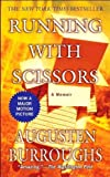 img - for Running with Scissors: A Memoir unknown Edition by Burroughs, Augusten (2006) book / textbook / text book