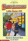 Karen's School Bus, Ann M. Martin, 0590483005