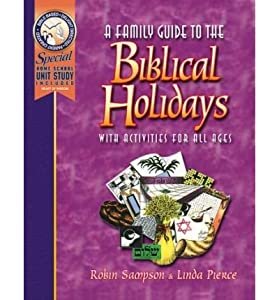 A Family Guide to the Biblical Holidays: With Activities for All Ages (Paperback) - Common