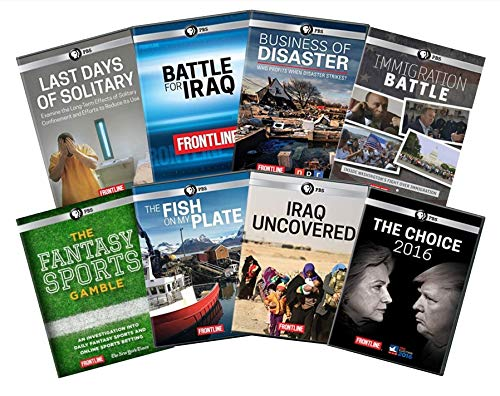 - Ultimate PBS Frontline 8- DVD Collection: Last Days of Solitary / Battle for Iraq / Business of Disaster / Immigration Battle / Fantasy Sports Gamble / Fish on My Plate / Iraq Uncovered / The Choice 2
