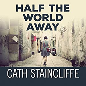 Half the World Away Audiobook