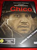img - for Chico (2001) / REGION 2 PAL DVD / Audio: English, Hungarian / Subtitles: English, Hungarian / Actors: Eduardo R zsa Flores, Gyula Bodrogi, Damir Loncar, Peter Stock, Camilio LeBert / Director: Ibolya Fekete / 110 minutes book / textbook / text book