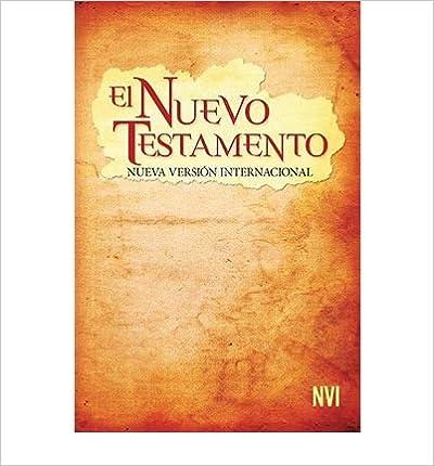 [ [ [ Spanish New Testament-NVI (Spanish) [ SPANISH NEW TESTAMENT-NVI (SPANISH) ] By Biblica ( Author )Feb-15-2010