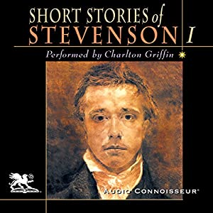 The Short Stories of Robert Louis Stevenson, Volume 1 Audiobook