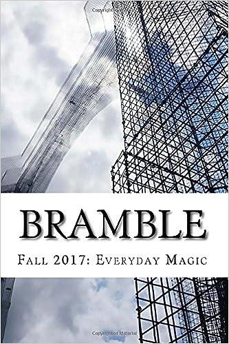 Bramble Fall 2017 Guest Editor Sandra Lindow Volume 4