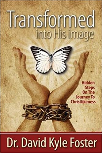 Transformed into His Image - Hidden Steps on the Journey to Christlikeness