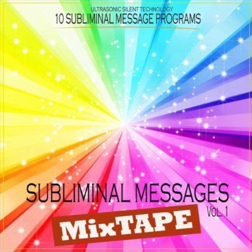 Mp3 Message (Subliminal Messages MixTape Vol.1 (10 Programs))
