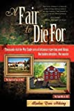 Front cover for the book A Fair To Die For by Radine Trees Nehring