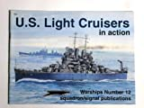 U. S. Light Cruisers in Action, Al Adcock, 0897474074