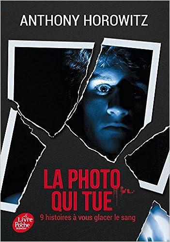 Photo Qui Tue La Neuf Histoires A Vous Glacer Le Sang
