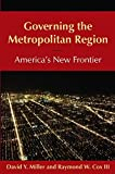 Governing the Metropolitan Region 1st Edition