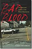 Bad Blood, Casey Sherman, 1611683734