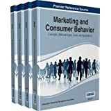 Marketing and Consumer Behavior: Concepts, Methodologies, Tools, and Applications, 4 Volumes