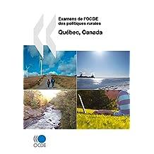 Examens de l'OCDE des politiques rurales: Québec, Canada 2010 (ECONOMIE)