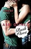 Rush of Love – Vereint: Roman (Rosemary Beach, Band 3)